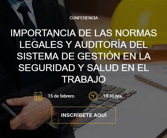 """Cusco: Conferencia """"Importancia de las Normas legales y Auditoría del Sistema de Gestión en la Seguridad y Salud en el Trabajo"""""""