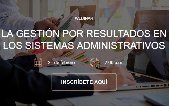 Webinar: Gestión por resultados en los sistemas administrativos